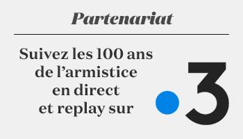Suivez les 100 ans de l'armistice en direct et replay sur France 3