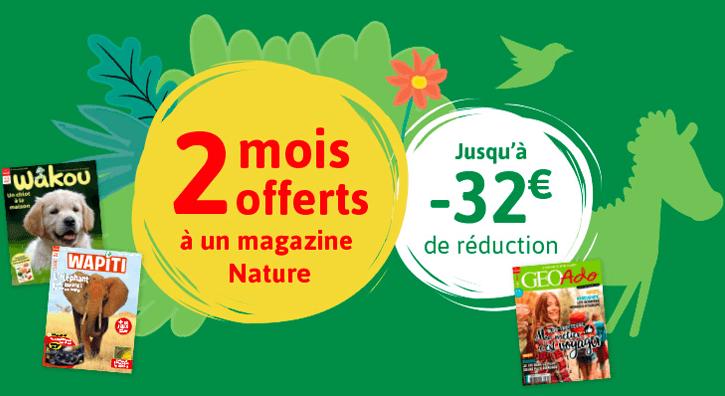 2 mois offerts à un magazine nature